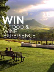 WIN A FOOD AND WINE GETAWAY